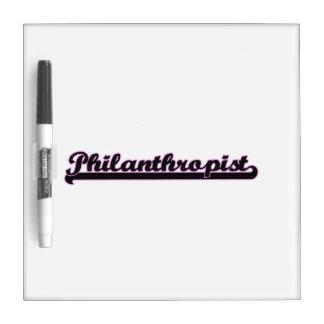 Philanthropist Classic Job Design Dry Erase Board