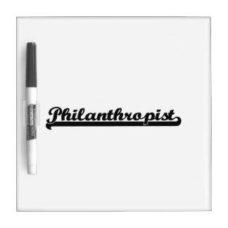 Philanthropist Classic Job Design Dry Erase Boards