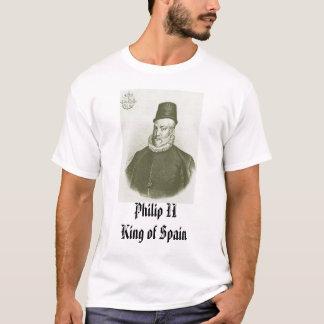 Philip II, Philip IIKing of Spain T-Shirt
