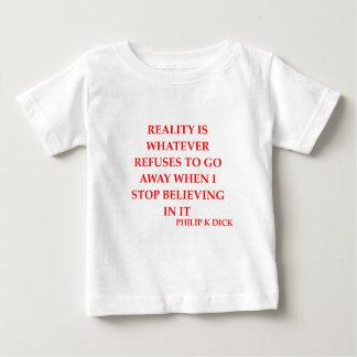 philip k dick quote baby T-Shirt