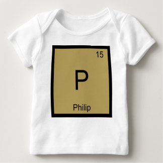 Philip Name Chemistry Element Periodic Table Baby T-Shirt