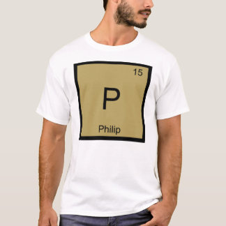 Philip Name Chemistry Element Periodic Table T-Shirt
