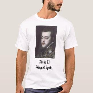 PhilipII, Philip II King of Spain T-Shirt