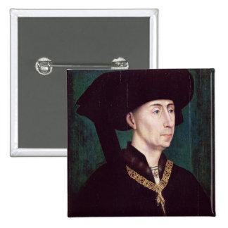Philippe III  le Bon, Duc de Bourgogne, c.1445 Pinback Buttons