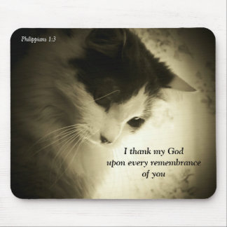 Philippians 1:3  Remembrance Mouse Pad