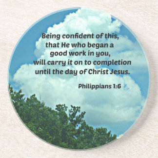 Philippians 1:6 Being confident of this, ... Drink Coaster