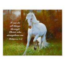 Philippians 4:13 All things through Christ, Horse Poster