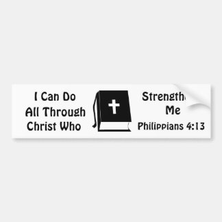 Philippians 4:13 Bumper Sticker Car Bumper Sticker
