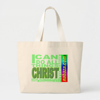Philippians 4:13: I can do all things thru CHRIST Bags