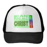 Philippians 4:13: I can do all things thru CHRIST Trucker Hat