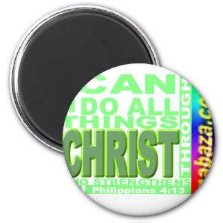 Philippians 4 13 I can do all things thru CHRIST Fridge Magnets