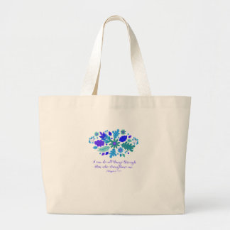 Philippians 4:13 – I Can Do All Things - Verse Large Tote Bag