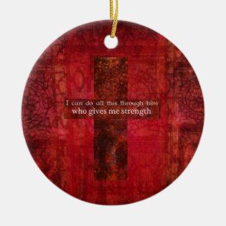 Philippians 4:13 inspirational Scripture Ceramic Ornament
