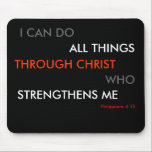 "Philippians 4:13 Mouse mat<br><div class=""desc"">Have this wonderful,  inspiring phrase under the mouse in your office,  either at work or at home,  to remind you of how powerful Christ is!</div>"