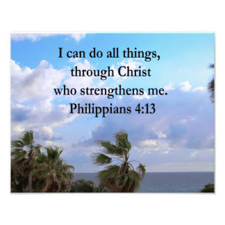 PHILIPPIANS 4:13 PRAYER PHOTO PRINT