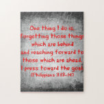 "Philippians Bible verse One thing I do is Jigsaw Puzzle<br><div class=""desc"">Philippians Bible verse One thing I do is forgetting those things which are behind and reaching forward to those which are ahead,  I press toward the goal.</div>"