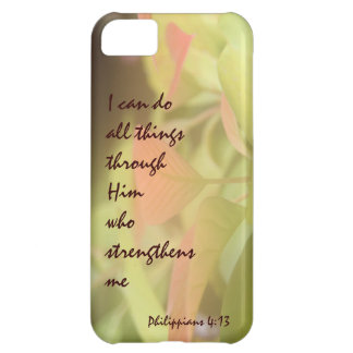 Philippians; I can do all things through Him Case For iPhone 5C