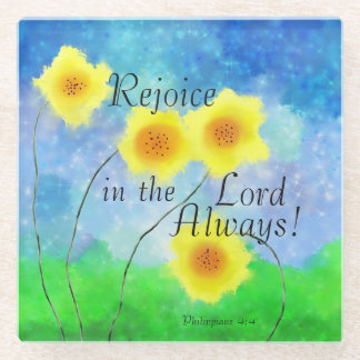 Philippians Scripture, Rejoice in the Lord Always Glass Coaster
