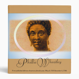 PHILLIS WHEATLEY NOTEBOOK, i Art and Designs Binder