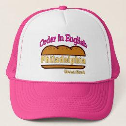 Philly Cheese Steak- Order In English Trucker Hat