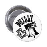 Philly - Come for the Crack! 2 Inch Round Button