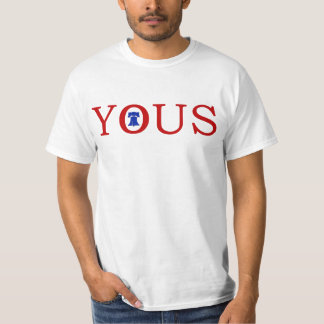 #philly Philadelphia 'YOUS' Philly Funny Slang T Shirt