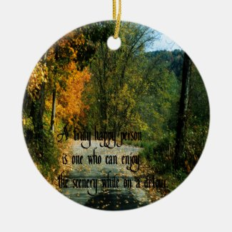 Philosophical Quote Ceramic Ornament