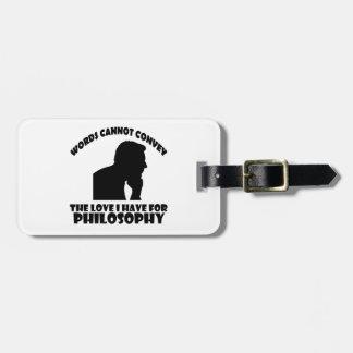 Philosophy designs bag tag