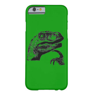 Philosoraptor Barely There iPhone 6 Case