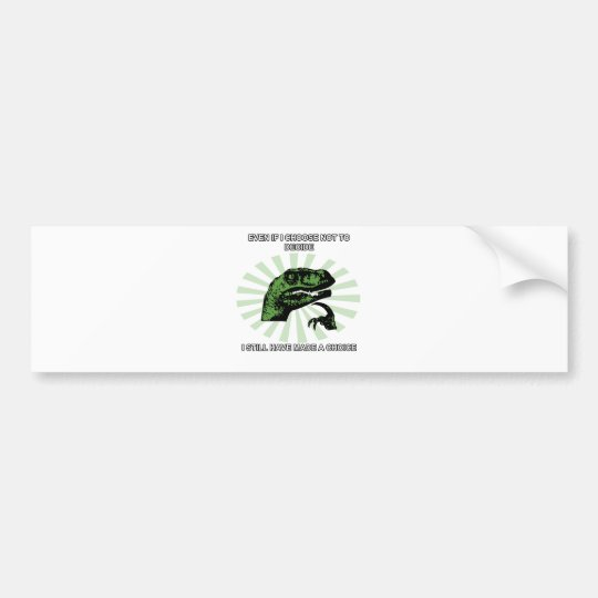 Philosoraptor Choices Bumper Sticker