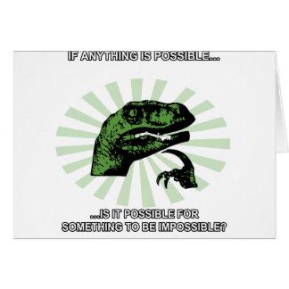Philosoraptor cualquier cosa es posible tarjeta de felicitación