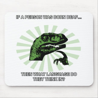 Philosoraptor Deaf Language Mouse Pad