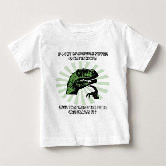 Philosoraptor Diarrhea Baby T-Shirt