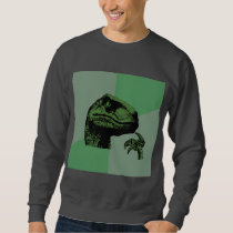 Philosoraptor Dinosaur Advice Animal Meme Sweatshirt