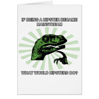 Philosoraptor Hipsters Card