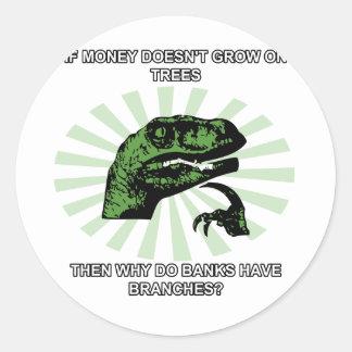 Philosoraptor Money and Banks Classic Round Sticker