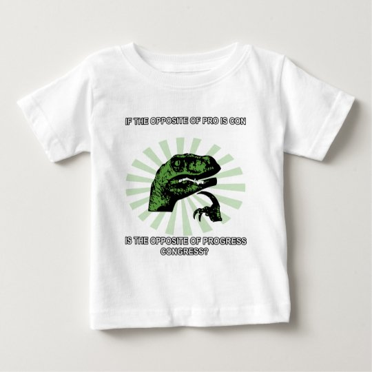 Philosoraptor Progress and Congress Baby T-Shirt