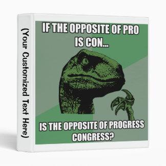 Philosoraptor Progress Vs Congress Binder