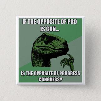 Philosoraptor Progress Vs Congress Button