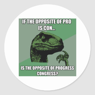 Philosoraptor Progress Vs Congress Classic Round Sticker