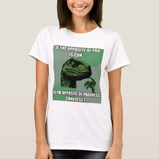 Philosoraptor Progress Vs Congress T-Shirt