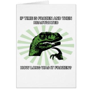 Philosoraptor Time Greeting Card