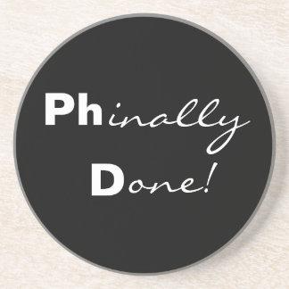 ¡Phinally hecho! Ph.D. Práctico de costa graduado Posavasos Manualidades