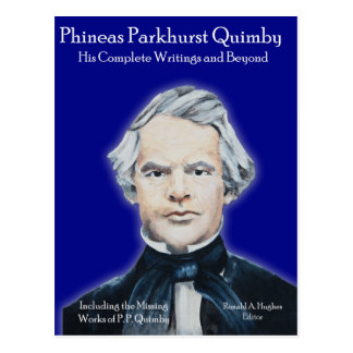 Phineas Parkhurst Quimby 007 postales