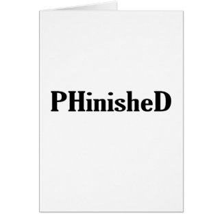 Phinished T-shirts & Shirts.png Card