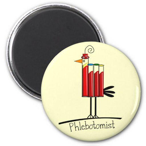 "Phlebotomist ""Blood Tube Bird"" Gifts 2 Inch Round Magnet"