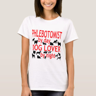 Phlebotomist Dog Lover T-Shirt