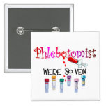 Phlebotomist gifts 2 inch square button