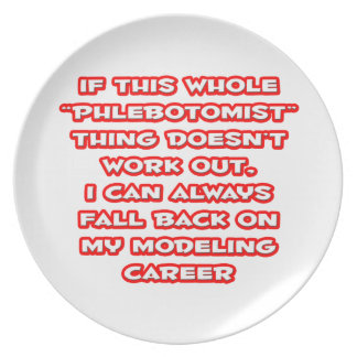 Phlebotomist Humor ... Modeling Career Party Plate