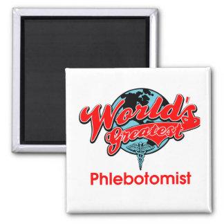 Phlebotomist más grande del mundo imán cuadrado